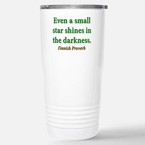 Even A Small Star Shines Travel Mug