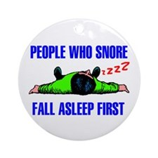 PEOPLE WHO SNORE Ornament (Round)