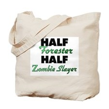 Half Forester Half Zombie Slayer Tote Bag