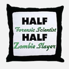 Half Forensic Scientist Half Zombie Slayer Throw P