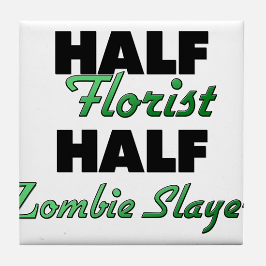 Half Florist Half Zombie Slayer Tile Coaster