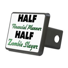 Half Financial Planner Half Zombie Slayer Hitch Co