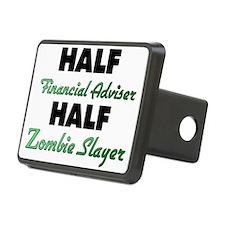Half Financial Adviser Half Zombie Slayer Hitch Co