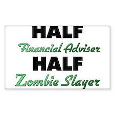 Half Financial Adviser Half Zombie Slayer Decal