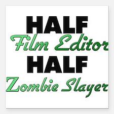 Half Film Editor Half Zombie Slayer Square Car Mag