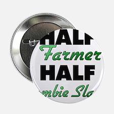 "Half Farmer Half Zombie Slayer 2.25"" Button"