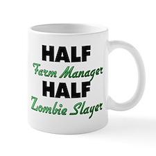Half Farm Manager Half Zombie Slayer Mugs