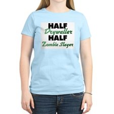 Half Drywaller Half Zombie Slayer T-Shirt