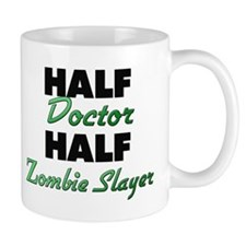 Half Doctor Half Zombie Slayer Mugs