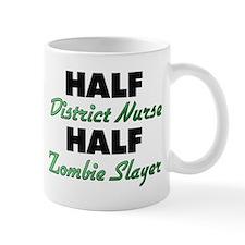 Half District Nurse Half Zombie Slayer Mugs