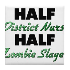 Half District Nurse Half Zombie Slayer Tile Coaste