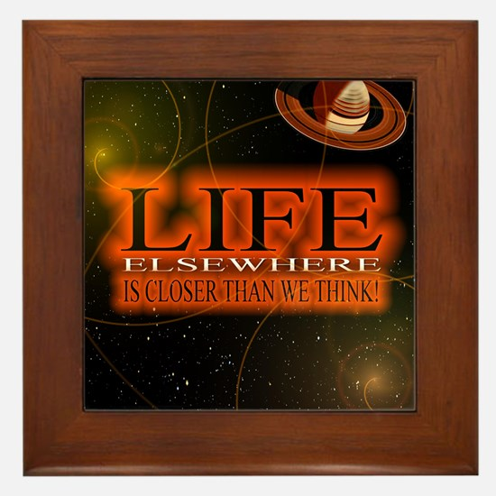 Life Elsewhere In The Universe Framed Tile
