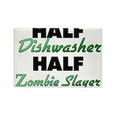 Half Dishwasher Half Zombie Slayer Magnets