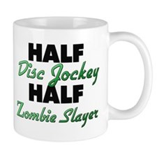 Half Disc Jockey Half Zombie Slayer Mugs