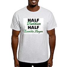 Half Dietitian Half Zombie Slayer T-Shirt