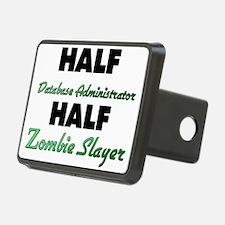 Half Database Administrator Half Zombie Slayer Hit