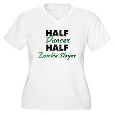 Half Dancer Half Zombie Slayer Plus Size T-Shirt