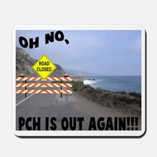 PCH IS OUT AGAIN Mousepad