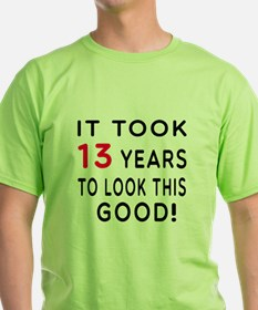 It Took 13 Birthday Designs T-Shirt