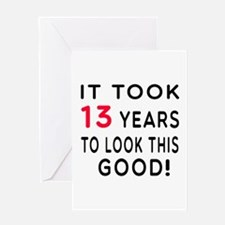 It Took 13 Birthday Designs Greeting Card