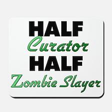 Half Curator Half Zombie Slayer Mousepad