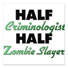 Half Criminologist Half Zombie Slayer Square Car M
