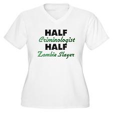 Half Criminologist Half Zombie Slayer Plus Size T-