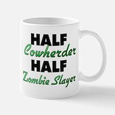 Half Cowherder Half Zombie Slayer Mugs