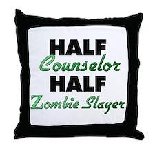 Half Counselor Half Zombie Slayer Throw Pillow