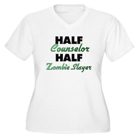 Half Counselor Half Zombie Slayer Plus Size T-Shir