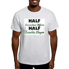 Half Corrections Officer Half Zombie Slayer T-Shir