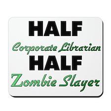 Half Corporate Librarian Half Zombie Slayer Mousep