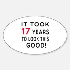 It Took 17 Birthday Designs Decal