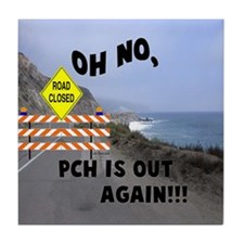 PCH IS OUT AGAIN Tile Coaster