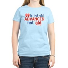 69 years is not old T-Shirt
