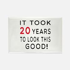 It Took 20 Birthday Designs Rectangle Magnet (100