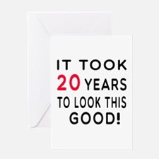 It Took 20 Birthday Designs Greeting Card
