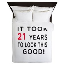 It Took 21 Birthday Designs Queen Duvet