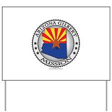 Arizona Gilbert Mission TShirts and Gifts Yard Sig
