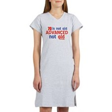 70 years is not old Women's Nightshirt