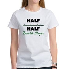 Half Communications Engineer Half Zombie Slayer T-