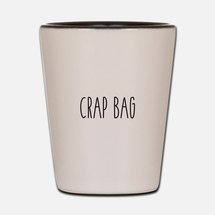 Friends - Crap Bag Shot Glass