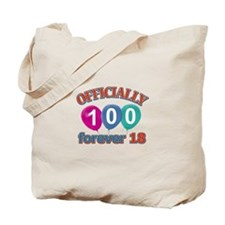 Officially 100 forever 18 Tote Bag