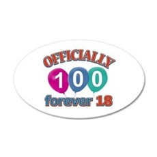 Officially 100 forever 18 Wall Decal