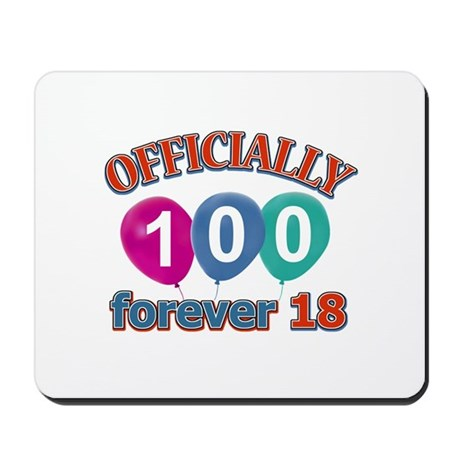 Officially 100 forever 18 Mousepad