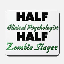 Half Clinical Psychologist Half Zombie Slayer Mous