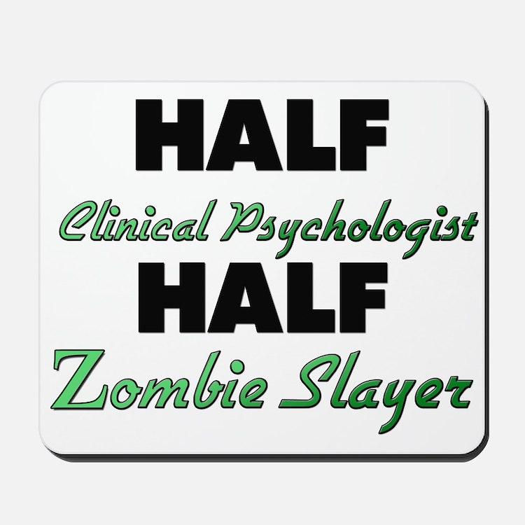 Half Clinical Psychologist Half Zombie Slayer Mous