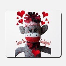 Love is Contagious Sock Monkey Valentine Mousepad
