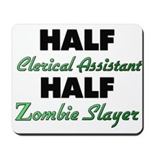 Half Clerical Assistant Half Zombie Slayer Mousepa