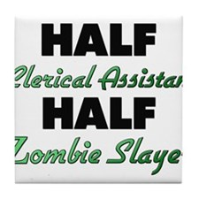 Half Clerical Assistant Half Zombie Slayer Tile Co